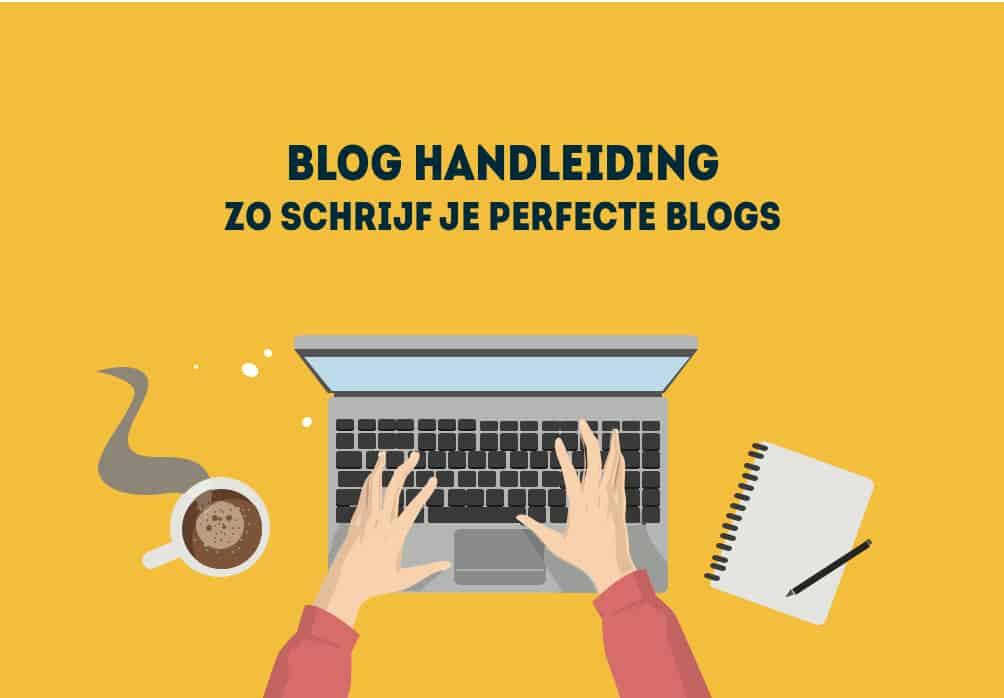 Handleiding perfecte blogs
