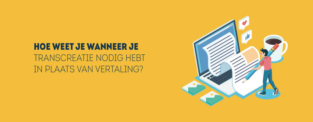 Transcreatie door een copywriter